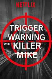 Trigger Warning with Killer Mike izle