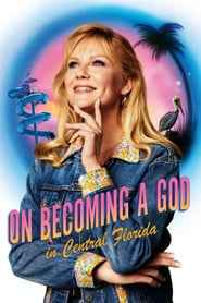 On Becoming a God in Central Florida izle