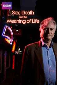 Dawkins: Sex, Death and the Meaning of Life izle