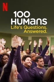 100 Humans. Life's Questions. Answered. izle