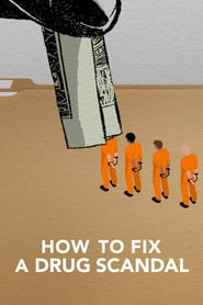 How to Fix a Drug Scandal izle
