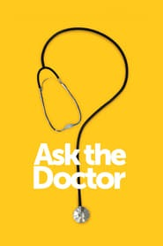 Ask the Doctor izle