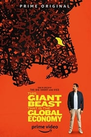 This Giant Beast That is the Global Economy izle