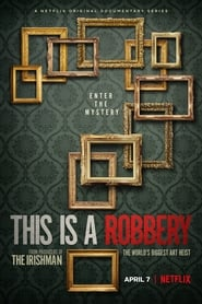 This is a Robbery: The World's Biggest Art Heist izle