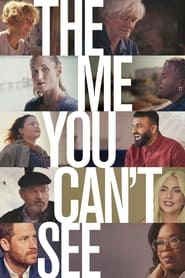 The Me You Can't See izle